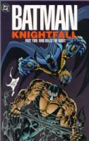 Batman: Knightfall - Part Two: Who Rules The Night - TPB/Graphic Novel